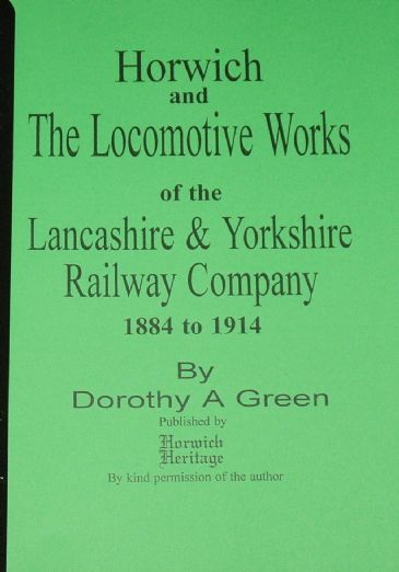 Horwich & the Locomotive Works of the Lancashire & Yorkshire Railway Company, 1884-1914